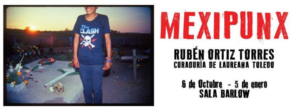 Mexipunx: Photographic Exhibition By Rubén Ortiz