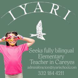 Iyari School is seeking fully bilingual elementary school teacher in Careyes, Mexico, Please call Maricarmen at 332 184-4211 or send an email to administration@iyarischool.com