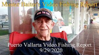 Informe de pesca de Puerto Vallarta; Maestro Baiter, Stan Gabruk