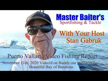 Informe de pesca en video de Puerto Vallarta 11 de noviembre de 2020