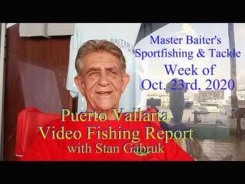 23 de octubre Informe de pesca en video de Master Baiter de Puerto Vallarta